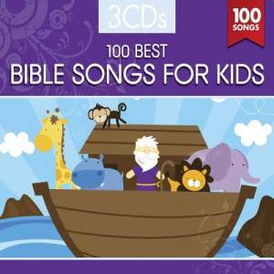 100 Best Bible Songs For Kids