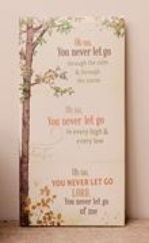 You Never Let Go Wall Hanging