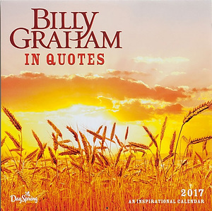 Billy Graham in Quotes 2017 Calendar