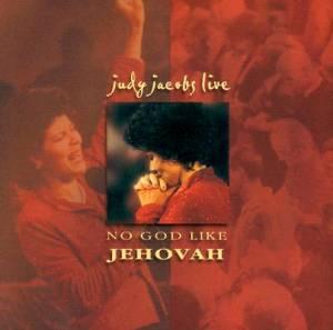No God Like Jehovah : Live