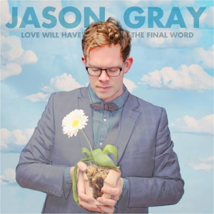 Love Will Have the Final Word CD
