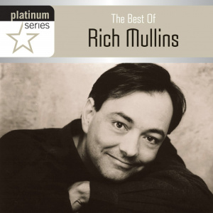 The Best Of Rich Mullins Platinum Series CD