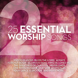 25 Essential Worship Songs CD