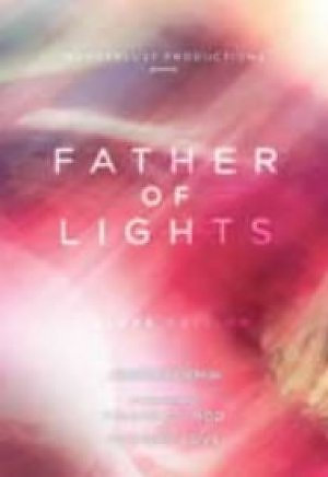 Father of Lights DVD Deluxe Edition