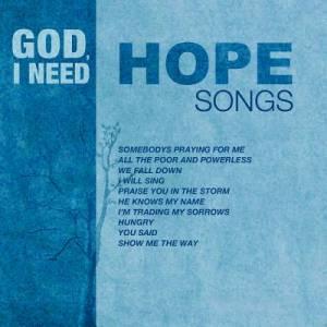 God  I Need Hope
