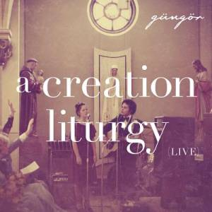 A Creation Liturgy