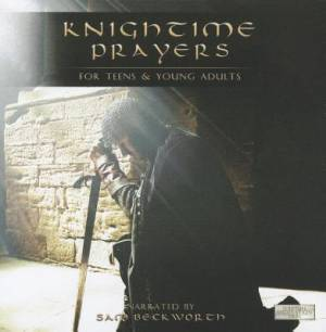 Knightime Prayers: For Teens And Young Adults