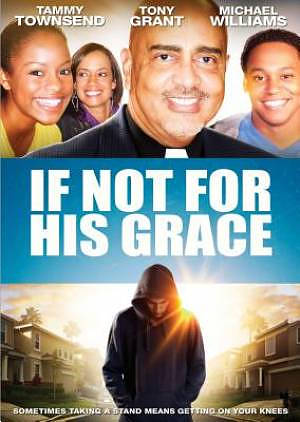 If Not For His Grace DVD