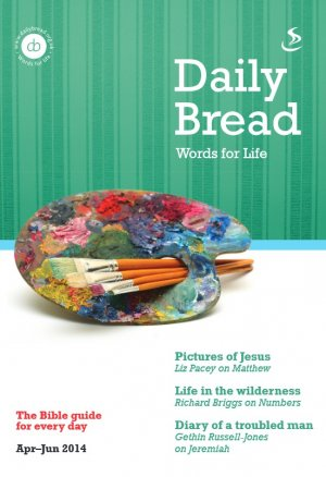 Daily Bread Large Print April - June 2014