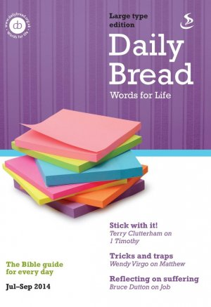 Daily Bread Large Print July to September 2014