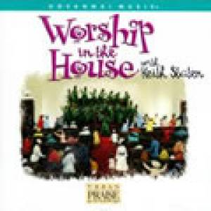 Worship In The House CD