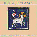 Behold The Lamb CD