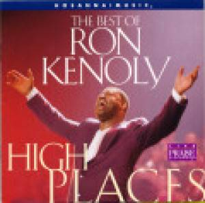High Places - The Best of Ron Kenoly