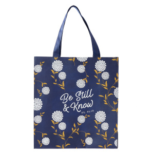 Be Still and Know Tote Bag - Psalm 46:10