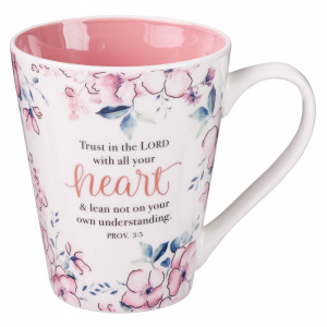 Trust in the Lord Coffee Mug - Proverbs 3:5