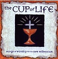 Cup of Life The CD