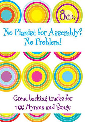 No Pianist for Assembly? No Problem! 8 CDs