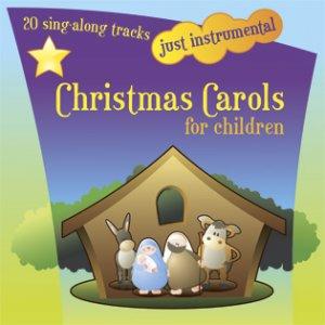 Just Instrumental: Christmas Carols For Children