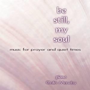 Be Still, My Soul