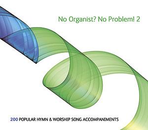 No Organist? No Problem!: vol. 2