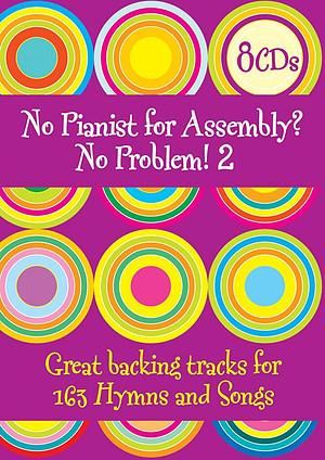 No Pianist for Assembly? No Problem vol 2: CD Set