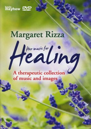 Margaret Rizza: Her Music for Healing