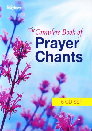 The Complete Book of Prayer Chants