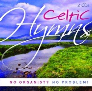 No Organist No Problem Celtic Hymns 2CD