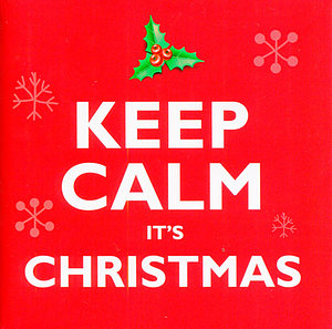 Keep Calm It's Christmas