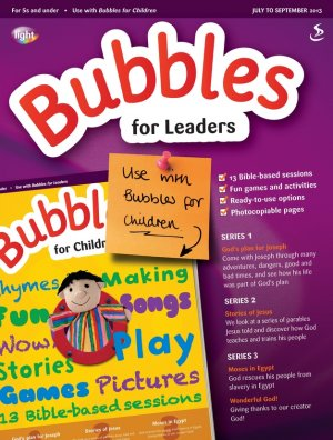Bubbles for Leaders July-Sept  2013