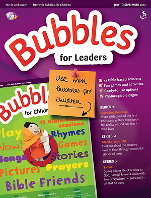 Bubbles for Leaders July to September 2014