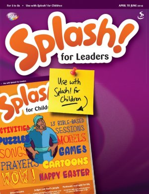 Splash for Leaders April - June 2014