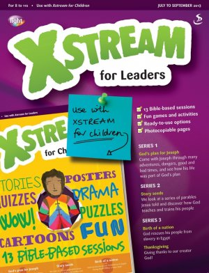 Xstream for Leaders July-Sept  2013