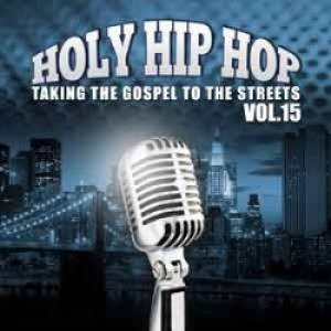 Holy Hip Hop Volume 15