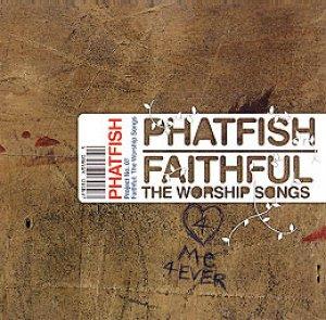 Faithful - the Worship songs