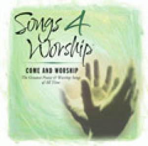 Come and Worship Songs 4 Worship Vol. 10 CD