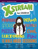 Xstream  for Children January - March 2015