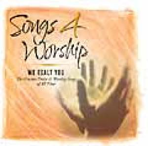Songs 4 Worship We Exalt You Vol 11 CD