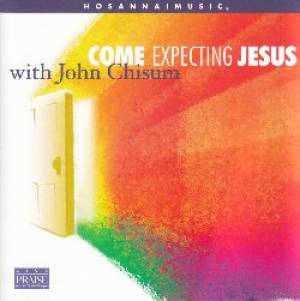 Come Expecting Jesus CD