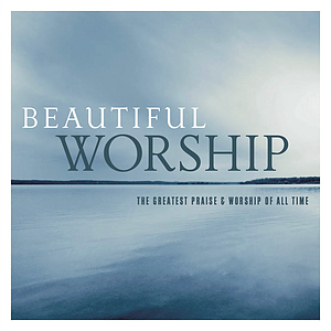 Beautiful Worship 2 CDs