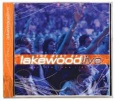 Better Than Life: The Best Of Lakewood Live CD