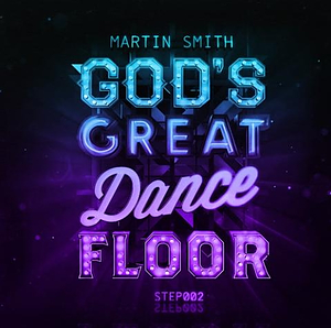 God's Great Dance Floor: Step 02 CD