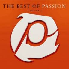 Best Of Passion : So Far