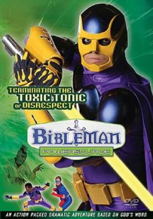 Bibleman PowerSource Series #1: Terminating The Toxic Tonic Of Disrespect DVD