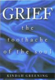 Grief: The Toothache Of The Soul Paperback Book