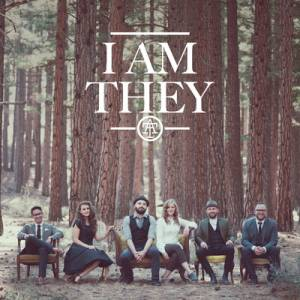 I Am They