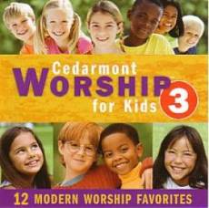 Cedarmont Worship For Kids 3 CD