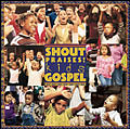 Shout Praises! Kids Gospel CD