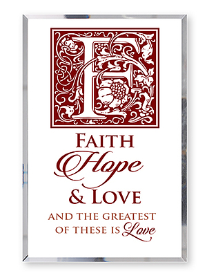 Faith Hope Love Glass Plaque