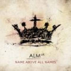 Name Above All Names CD